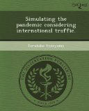 Simulating the Pandemic Considering International Traffic